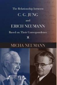 The Relationship Between C. G. Jung and Erich Neumann Based on Their Correspondence