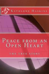 Peace from an Open Heart