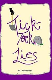 Tick-Tock Lies