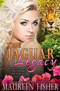 The Jaguar Legacy: (Paranormal Romance with Mysticism and Reincarnation)