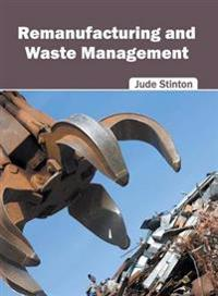 Remanufacturing and Waste Management
