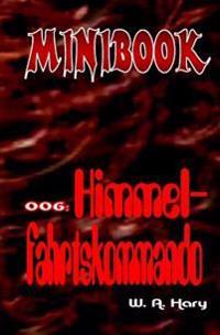 """Minibook 006: Himmelfahrtskommando: """"Mit Dr. No - Dem Mann Aus Dem Nichts"""""""