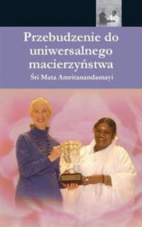 The Awakening of Universal Motherhood: Geneva Speech: (Polish Edition)