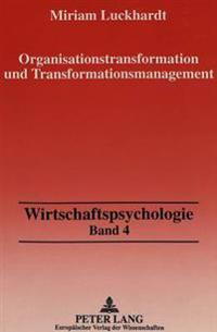 Organisationstransformation Und Transformationsmanagement