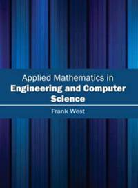 Applied Mathematics in Engineering and Computer Science
