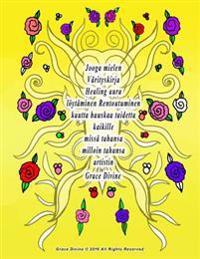 Jooga Mielen Varityskirja Healing Aura Loytaminen Rentoutuminen Kautta Hauskaa Taidetta Kaikille Missa Tahansa Milloin Tahansa Artistin Grace Divine