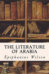 The Literature of Arabia