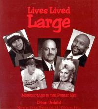 Lives Lived Large: Minnesotans in the Public Eye