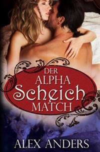 Der Alpha Scheich Match
