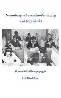 Invandring och svenskundervisning - så började det