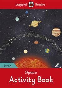 Space Activity Book - Ladybird Readers Level 4