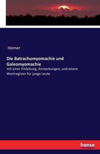Die Batrachomyomachie Und Galeomyomachie