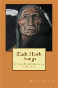 Black Hawk Songs