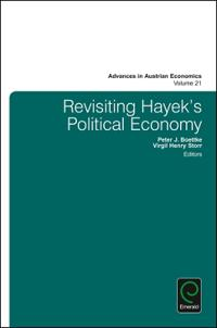 Revisiting Hayek's Political Economy