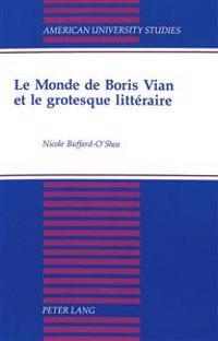 Le Monde De Boris Vian Et Le Grotesque Litteraire