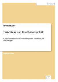 Franchising Und Distributionspolitik