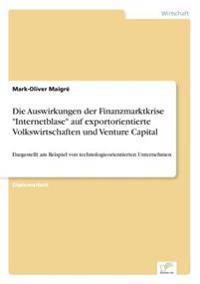 Die Auswirkungen Der Finanzmarktkrise Internetblase Auf Exportorientierte Volkswirtschaften Und Venture Capital