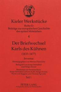 Der Briefwechsel Karls Des Kuehnen