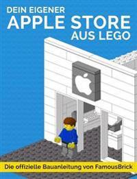 Dein Eigener Apple Store Aus Lego: Die Offizielle Bauanleitung Von Famousbrick
