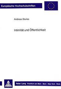 Intimitaet Und Oeffentlichkeit: Eine Untersuchung Der Erzaehlungen Eduard Von Keyserlings