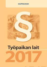 Työpaikan lait 2017