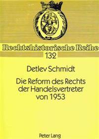 Die Reform Des Rechts Der Handelsvertreter Von 1953