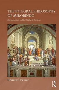 Integral Philosophy of Aurobindo