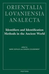 Identifiers and Identification Methods in the Ancient World: Legal Documents in Ancient Societies III