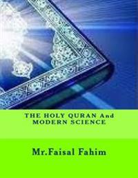 The Holy Quran and Modern Science