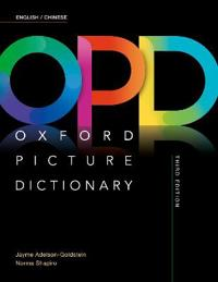 Oxford Picture Dictionary Third Edition: English/Chinese Dictionary
