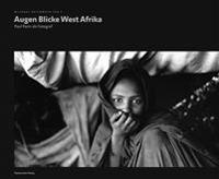 Augen Blicke West Afrika