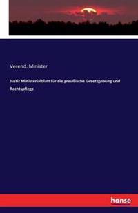 Justiz Ministerialblatt Fur Die Preuische Gesetzgebung Und Rechtspflege