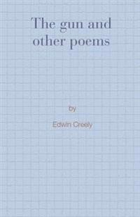 The Gun and Other Poems