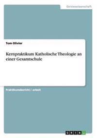 Kernpraktikum Katholische Theologie an Einer Gesamtschule