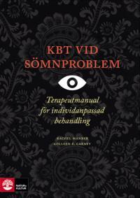 KBT vid sömnproblem : terapeutmanual vid individanpassad behandling