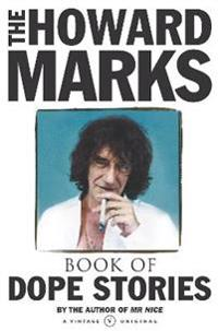 Howard marks book of dope stories