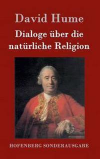 Dialoge Uber Die Naturliche Religion