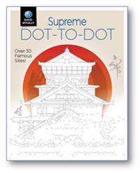 Supreme Dot-To-Dot: Over 30 Famous Sites!
