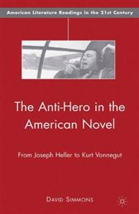 The Anti-Hero in the American Novel