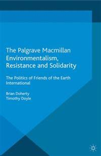 Environmentalism, Resistance and Solidarity