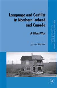 Language and Conflict in Northern Ireland and Canada
