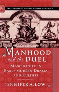 Manhood and the Duel