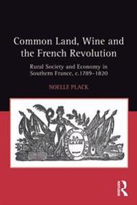 Common Land, Wine and the French Revolution
