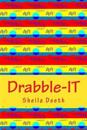 Drabble-It: 100-Word Writing Prompts for 366 Days