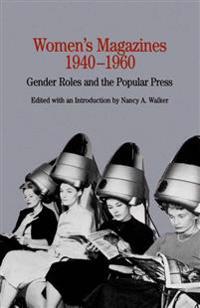 Women's Magazines, 1940-1960