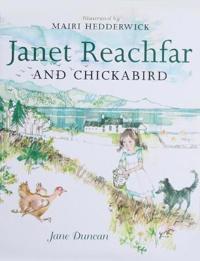 Janet Reachfar and Chickabird