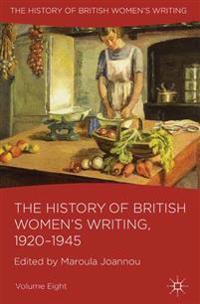 The History of British Women's Writing, 1920-1945