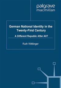 German National Identity in the Twenty-First Century