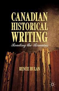 Canadian Historical Writing