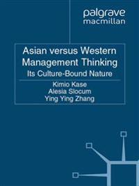 Asian versus Western Management Thinking